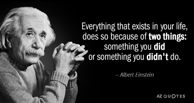Quotation-Albert-Einstein-Everything-that-exists-in-your-life-does-so-because-of-141-84-12.jpg